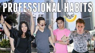 Professional Habits