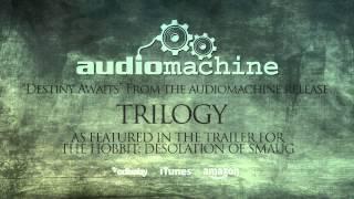 Audiomachine - Destiny Awaits
