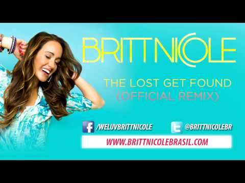 Britt Nicole - The Lost Get Found (official Remix) video