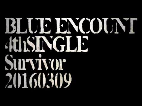 BLUE ENCOUNT Survivor Lyric Video