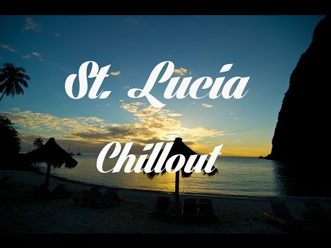 Beautiful ST. LUCIA Chillout and Lounge Mix 2014 Del Mar