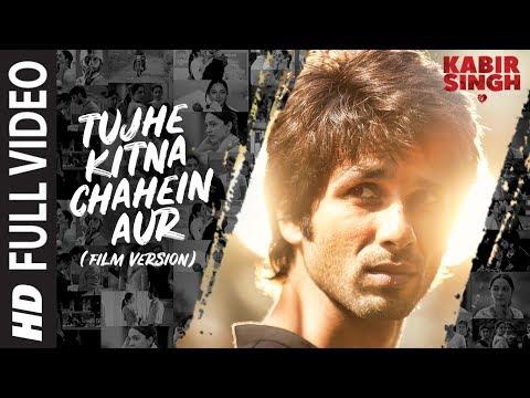 Download Lagu  Full Song: Tujhe Kitna Chahein Aur Film Version | Kabir Singh | Shahid K, Kiara A | Mithoon |Jubin Mp3 Free