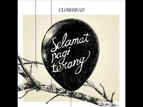 Closehead - Mati Rasa