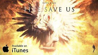 Iliya Zaki - Fire, Save Us (2017) | Dramatic Piano & Orchestra | Epic Music VN