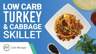 Low Carb Turkey and Cabbage Skillet Recipe
