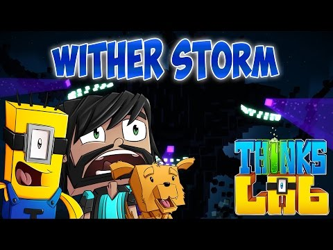 THE WITHER STORM! | Minecraft Mods : Think's Lab  [Minecraft Roleplay]
