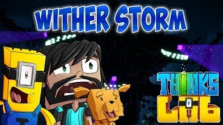 THE WITHER STORM! | Minecraft Mods : Think