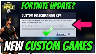 NEW CUSTOM GAMES UPDATE in FORTNITE BATTLE ROYALE? FORTNITE CUSTOM GAMES RELEASE DATE!