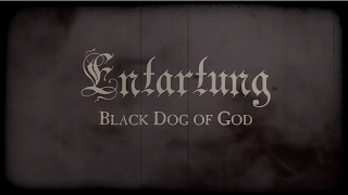 ENTARTUNG - Black Dog of God (audio)