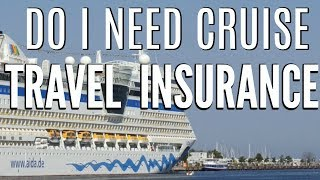 Everything You Need To Know About CRUISE INSURANCE!