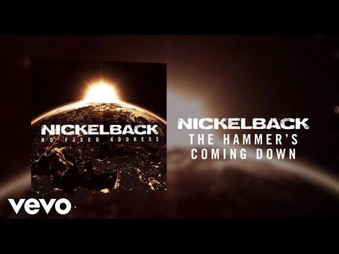 Смотреть клип Nickelback - The Hammer's Coming Down