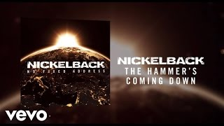 Nickelback - The Hammer's Coming Down
