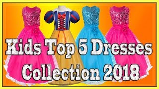 Kids Top 5 Dresses Collection 2018| Kids Frock for Summer