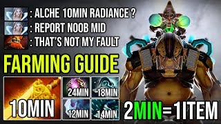 Ultimate Farming Guide 10Min Radiance [Alchemist] Top Pro 8000 MMR EU with 1Item Per 2Min - DotA 2