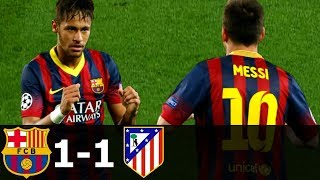 FC Barcelona vs Atletico Madrid 1-1 All Goals & Highlights (UCL) 2013-14 HD 720p