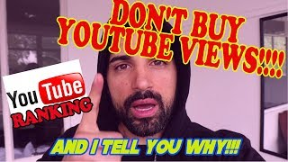 Do not buy YOUTUBE VIEWS!!!  Best way to get real youtube views (2018)