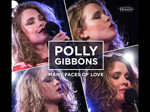 Polly Gibbons - Many Faces of Love - Documentary online metal music video by POLLY GIBBONS