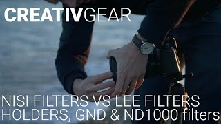 CREATIVGEAR - NISI Filters VS LEE Filters (Holders, GND filters and ND1000 filters)
