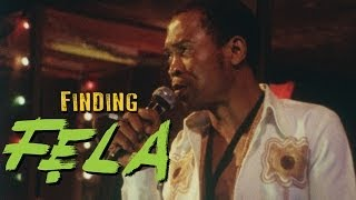 Finding Fela -- Official Trailer (Dir. Alex Gibney)