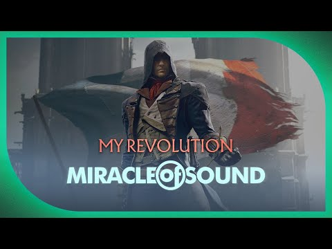 Assassin's Creed Unity Song - My Revolution By Miracle Of Sound video