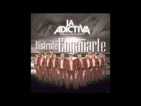 MIX La Adictiva Banda San Jose De Mesillas Disfrute Engañarte CD + Disco Completo 2014