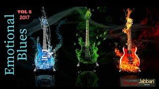 Emotional Blues Music - Blues Music | Vol 5