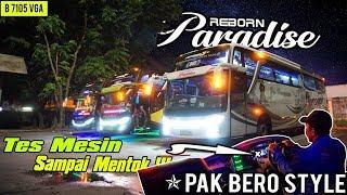 TES MESIN BARU PAK BERO    AUTO MENTOK !!! Trip New Paradise Reborn Po.Haryanto Kudus-Poris