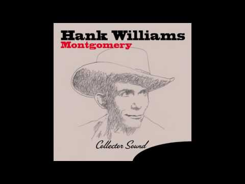 Hank Williams - Why Should I Cry