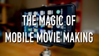 Sdun.Net The Magic of Mobile Movie Making
