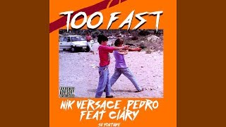 TOO FAST NAPOLI - Versace, Pedro feat. Clary (80's remix vhs)