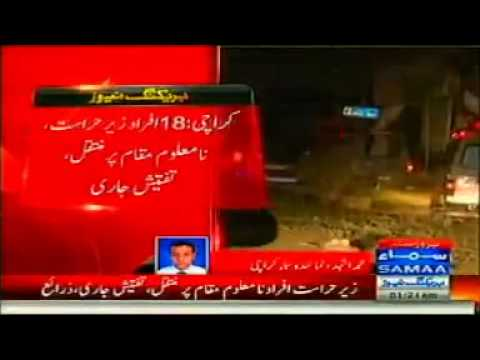 Operation after Karachi Blast 18 arrested 27th September 201