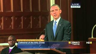 President Obama Remarks at Boston Marathon Interfaith Service (C-SPAN)