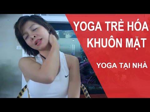 Yoga Cho Khuôn Mặt - Bài Tập Yoga Giúp đánh Bay Nếp Nhăn Vùng Cổ (Yoga Face)