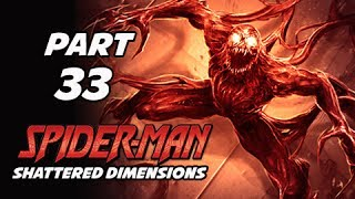 Spider-Man Shattered Dimensions Walkthrough Part 33 -  (Gameplay Commentary)