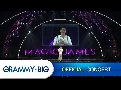 คอนเสิร์ต Magic James The Concert (ประมวลภาพคอนเสิร์ต)