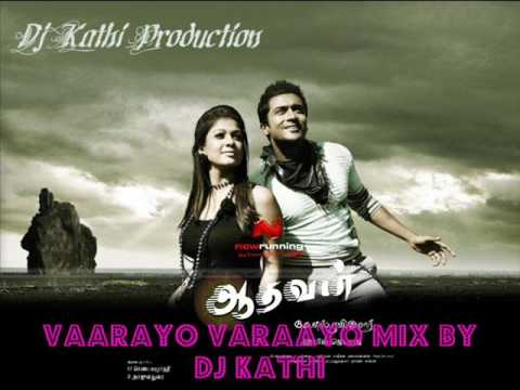 Vaarayo Vaarayo Mix By Dj Kathi (adhavan) video