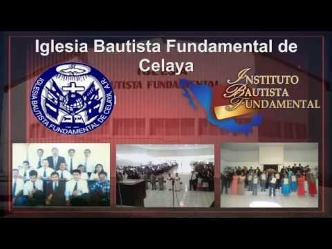Instituto Bautista Fundamental de Celaya 2014