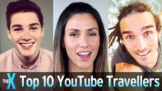 Top 10 YouTube Travellers