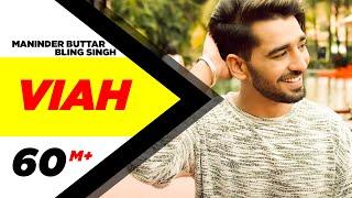 Viah Full Audio Maninder Buttar Ft Bling Singh Preet Hundal Latest Punjabi Song 2016