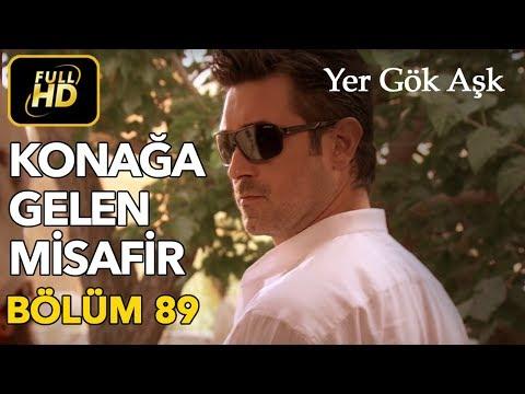 Yer Gök Aşk 89. Bölüm / Full HD (Tek Parça)