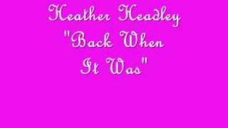 Heather Headley - Back when It Was
