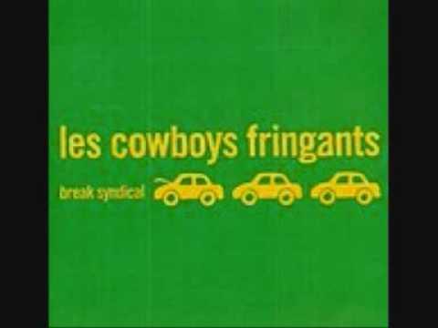 Les Cowboys Fringants - Quand Je Rgarde