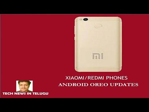 Xiaomi Redmi phones android Oreo update news  tech news in Telugu