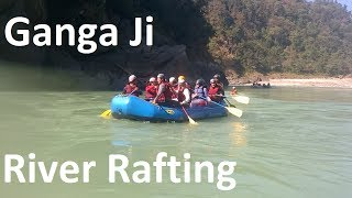 Ultimate Rafting Fun In Ganga Ji 2017