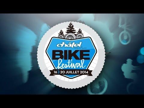 Le Bike Festival de Châtel...