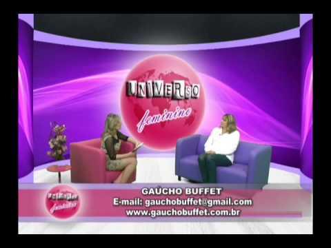 Programa Universo Feminino 24 - 15/09/2014 Gaucho Buffet