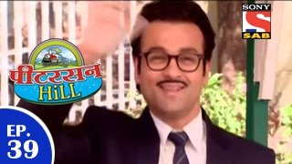Peterson Hill - पीटरसन हिल - Episode 39 - 19th March 2015