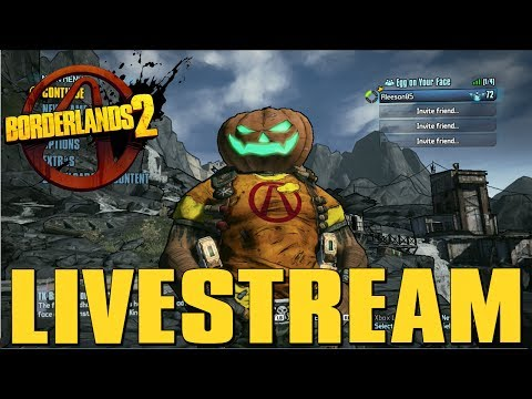 Borderlands 2 Live Stream - Farming Pearlescent & Legendary Weapons!