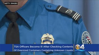 TSA Officers Become Ill After Checking Oversized Containers Containing Unknown Liquids