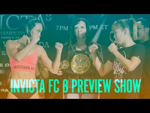 Invicta FC 8: Preview Show